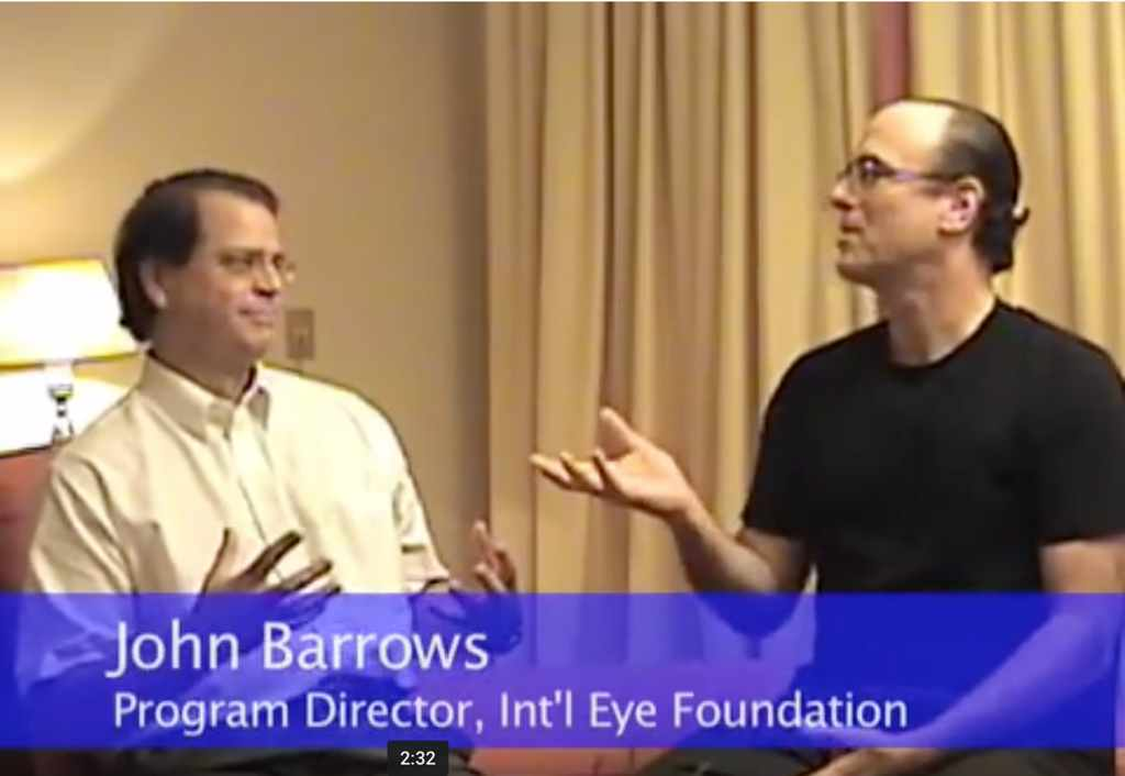 Dr. Richard Weiss interviewing John Barrows, the Program Director for the International Eye Foundation.